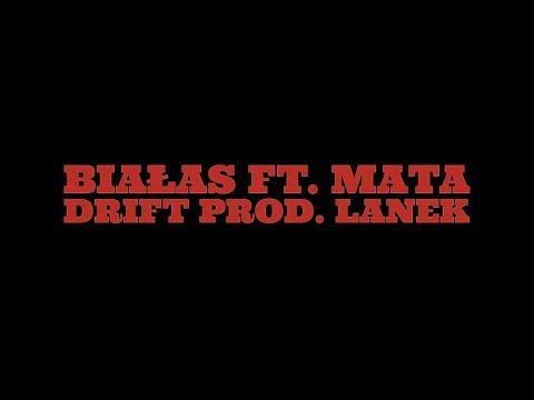 Białas ft. Mata - Drift (prod. Lanek)