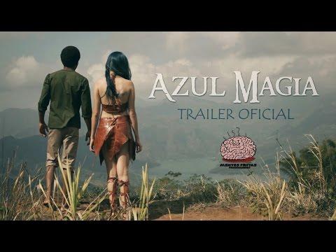 AZUL MAGIA - Trailer Oficial
