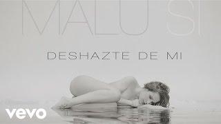 Malú - Deshazte de Mi (Audio)