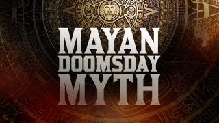 Mayan Doomsday Myth (Doug Batchelor)