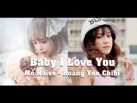 chibi - Music video by CLAW ENTERTAINMENT: https://www.facebook.com/CLAWENTERTAINMENT - Song/Ca khúc: Baby I Love you - Song Composer/Sáng tác: Tiffany Alvord - Sing...