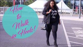Video HOW TO WALK IN HEELS FOR FAT GIRLS! HEEL WALKING LESSON MP3, 3GP, MP4, WEBM, AVI, FLV Juni 2018