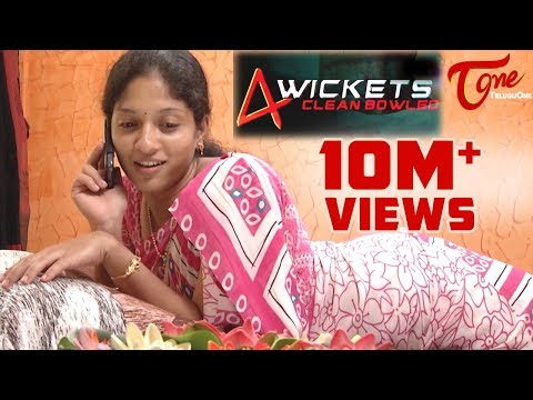4 Wickets   New Telugu Comedy Short Film