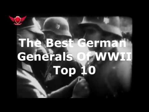 Top 10 - The Best German Generals of WW II