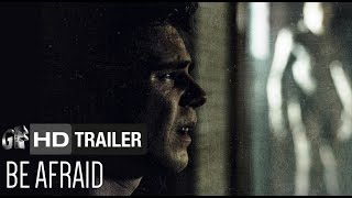 Nonton Be Afraid (Trailer) - Brian Krause, Jaimi Paige [HD] Film Subtitle Indonesia Streaming Movie Download