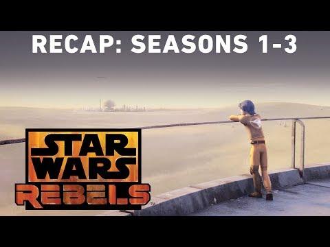 Star Wars Rebels Recap: Seasons 1-3