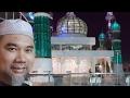 Soal Jawab Mengenai Ganggguan Jin.. di Perkarangan Masjid Kristal (12/5/17)