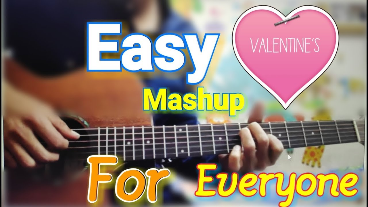15 Songs – 1 Easy Pattern – Valentine's Mashup for Everyone – Guitar easy chords beginners best