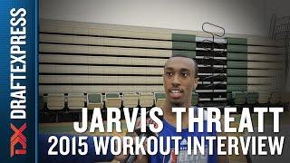 Jarvis Threatt 2015 NBA Draft Interview