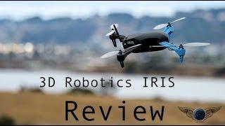 3D Robotics IRIS Consumer Version Quick Review