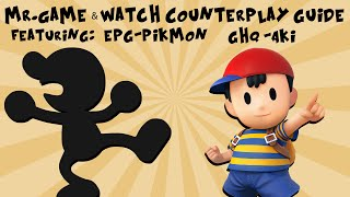 Mr. Game & Watch Counterplay Guide ft. [ePG]Pikmon and GHQ | Aki