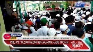 RIBUAN TAKZIAH HADIRI PEMAKAMAN HABIB THOHIR BIN ABDULLAH AL KAFF