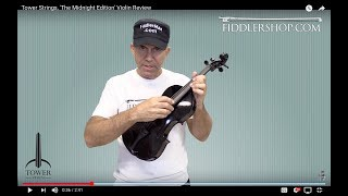 Tower Strings, 'The Midnight Edition' Violin Review
