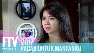 Video FTV Yuki Kato & Riza Shahab - Pacar Untuk Mantanku MP3, 3GP, MP4, WEBM, AVI, FLV April 2019
