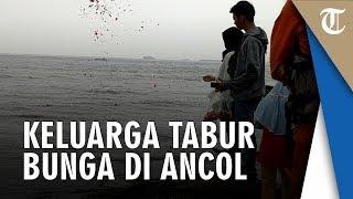 Video 2 Remaja Tenggelam di Perairan Ancol, Keluarga Korban Tabur Bunga di Lokasi MP3, 3GP, MP4, WEBM, AVI, FLV Juni 2019