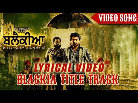 Blackia Title Track - Himmat Sandhu | Desi Crew | Dev Kharoud | latest song 2020 | New Punjabi Song