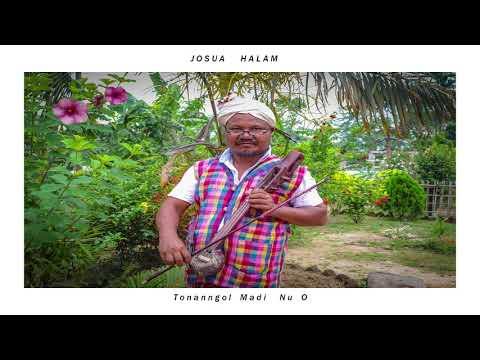 Tonan ngol madi nu o | Josua Halam  | Official Audio | Ranglong Song
