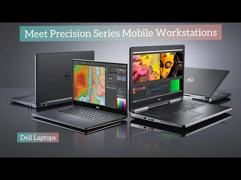 Meet Precision Series Mobile Workstations First Look