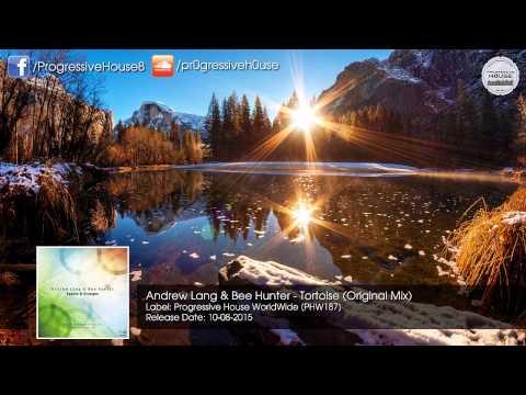 Andrew Lang & Bee Hunter - Tortoise (Original Mix) [Progressive House WorldWide]
