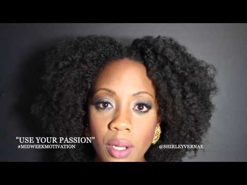 Midweek Motivation - Use Your Passion