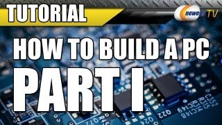 8. Newegg TV: How To Build a Computer - Part 1 - Choosing Your Components