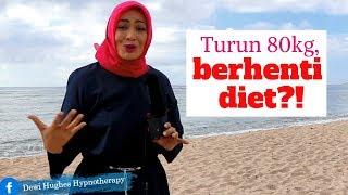 Download Video Turun sebanyak 80kg, BERHENTI DIET? : Episode 35 MP3 3GP MP4