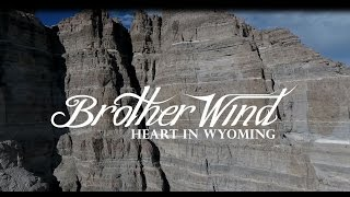 Heart In Wyoming - Brother Wind
