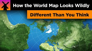 How the World Map Looks Wildly Different Than You Think
