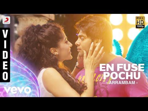 Arrambam - En Fuse Pochu Video | Arya, Tapsee
