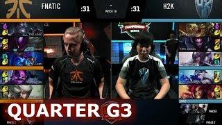 Fnatic vs H2K Gaming  Game 3 Quarter Finals S7 EU LCS Spring ...
