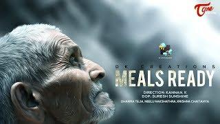 Meals Ready | Latest Short Film