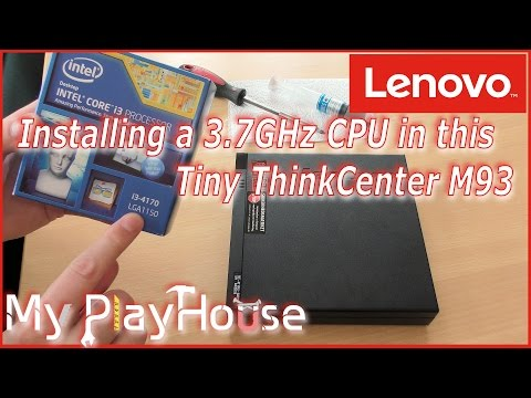 Lenovo M93 Upgrade CPU - Now 3.7GHz in the Tiny! - 398