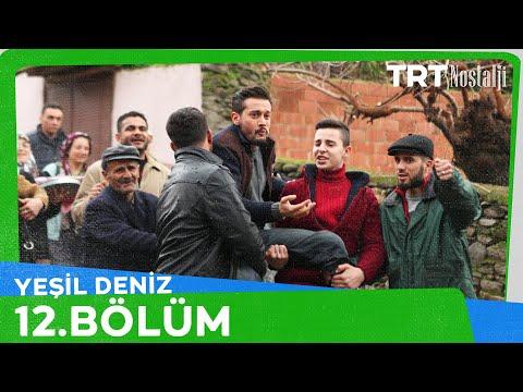 Yeşil Deniz 12.Bölüm Tek PARÇA HD 1080p