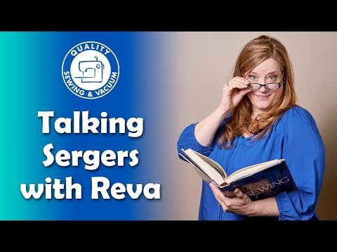 Talking Sergers with Reva