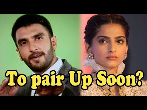 Ranveer Singh And Sonam Kapoor To Pair Up Soon?