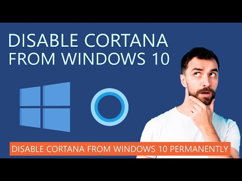 How to Disable Cortana from Windows 10 Permanently in 2020?