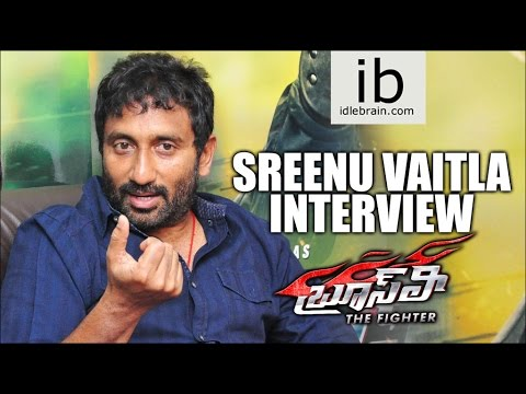 Sreenu Vaitla interview about Brucee Lee The Fighter