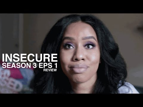 "Insecure Season 3 Episode 1 ""Better-Like"" Review"