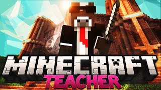 "Minecraft ""TEACHER ABUSE!"" TEACHER 3.0 Minigame ( Minecraft Teacher 3.0 Minigame )"