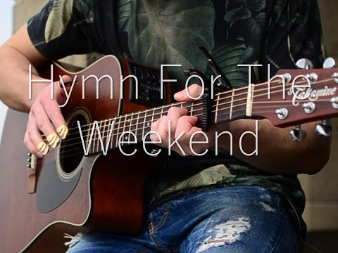 (Coldplay ft. Beyoncé) Hymn For The Weekend - Fingerstyle Guitar Cover