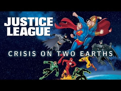 ANIMATED REVIEWS Justice League - Crisis On Two Earths (2010)