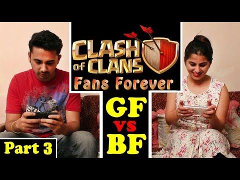 Clash Of Clans Fan Forever | GF vs BF Part 3 - Dekhte Rahoo