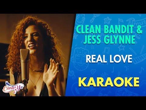 Clean Bandit - Real Love ft. Jess Glynne (Karaoke) | CantoYo