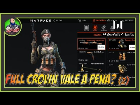 WARFACE - Full Crown Vale a Pena? Ft. Mossberg Crown!