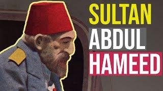 Who Was Sultan Abdul Hamid Ii