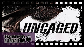 Film Review: Uncaged (2016)