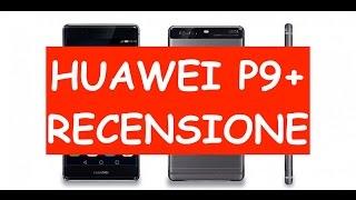Video: Recensione Huawei P9 Plus, uno dei migliori di sem ...