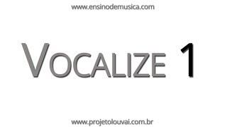 Vocalize #1 - Soprano - (Aula de Canto) Kit de Ensaio.net e Projeto Louvai