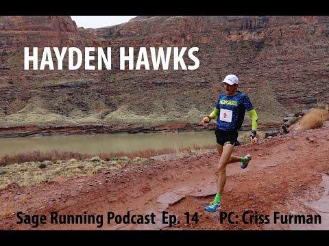 HAYDEN HAWKS INTERVIEW: mountain-ultra-trail speedster! |  Sage Running Podcast EP. 14 (видео)