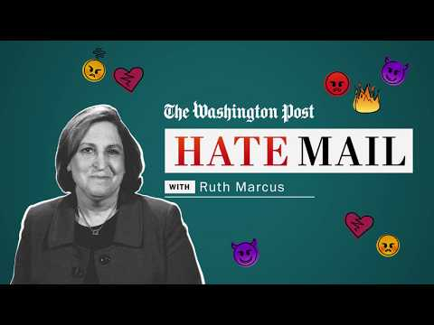 Washington Post columnist Ruth Marcus reads her hate mail